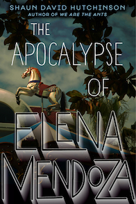 Apocalypse of elena mendoza book cover