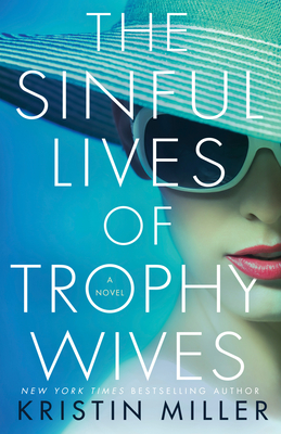 Sinful Lives of Trophy Wives cover