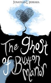 Ghost of Buxton Manor cover image