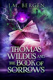 Thomas wildus and the book of sorrows book cover